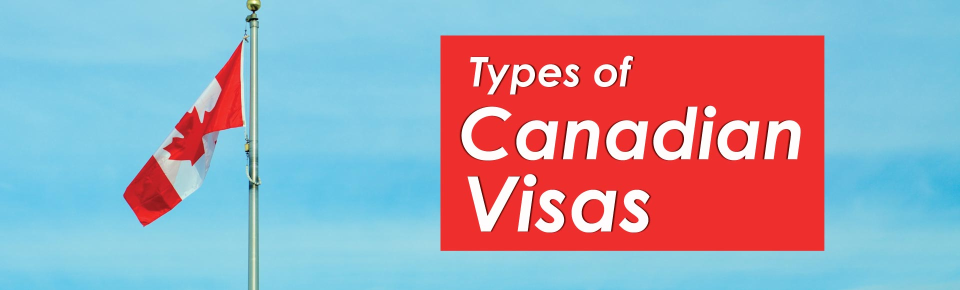 Types of Canadian Visas