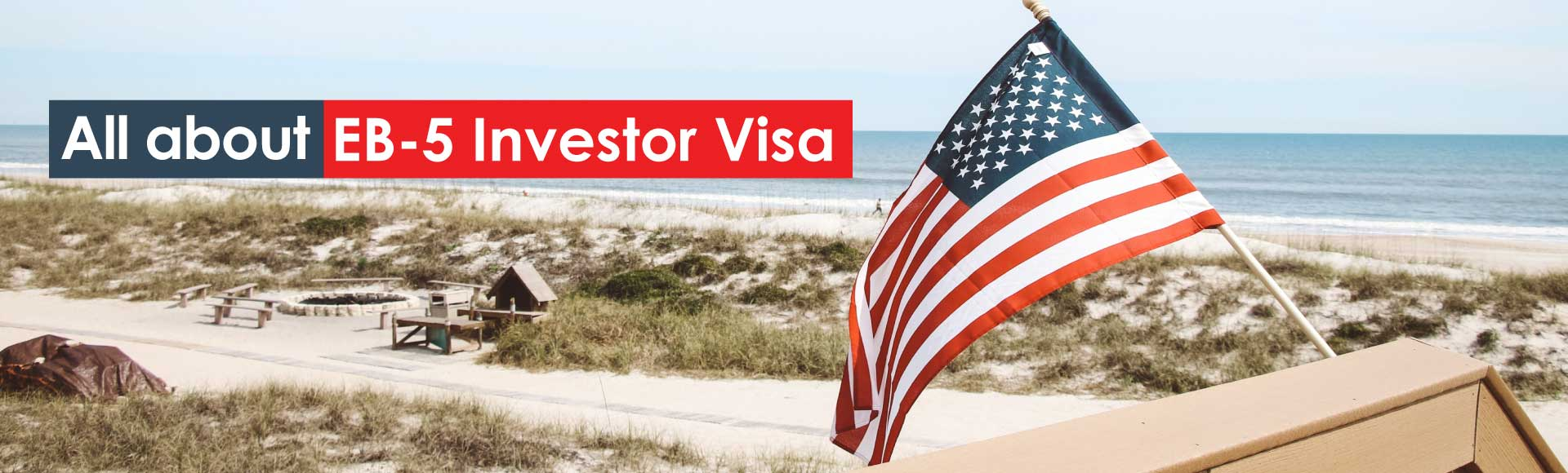 All about EB-5 Investor Visa
