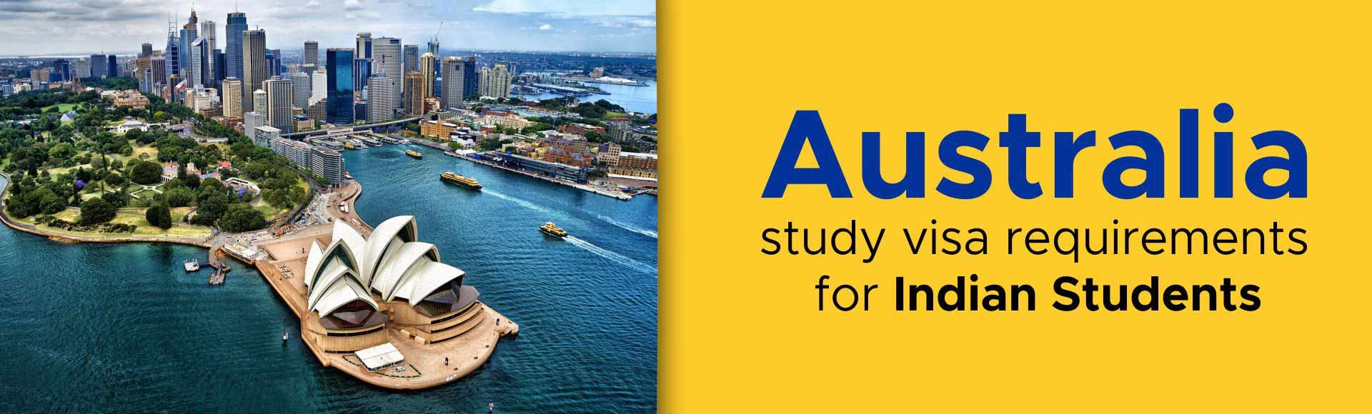 Australia Study Visa Requirements for Indian students