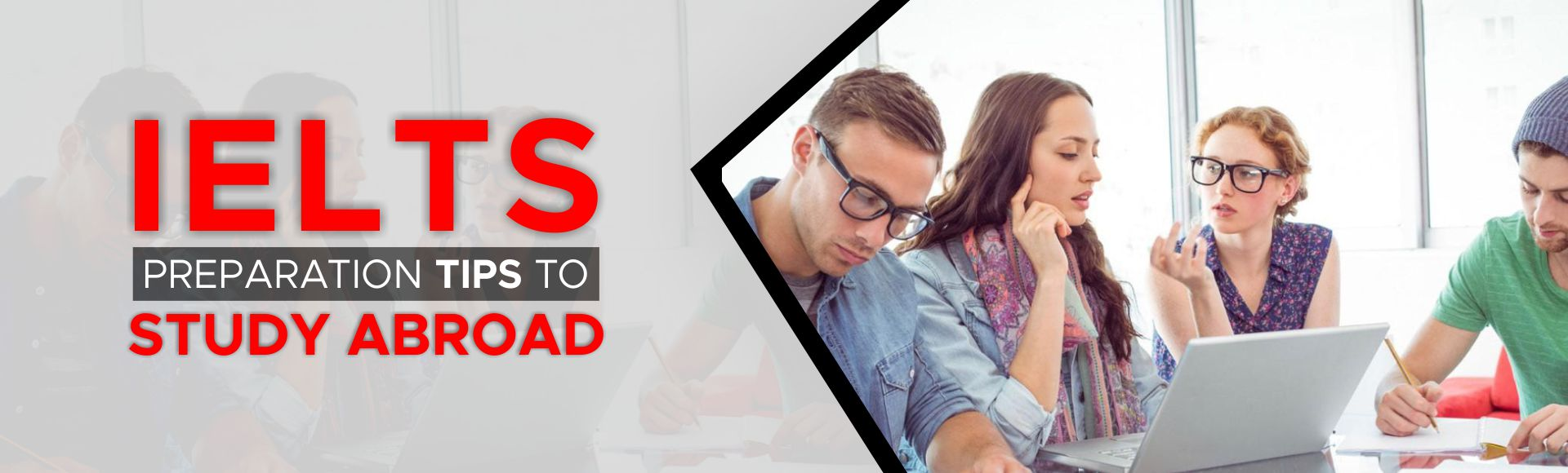 IELTS Preparation Tips to Study Abroad