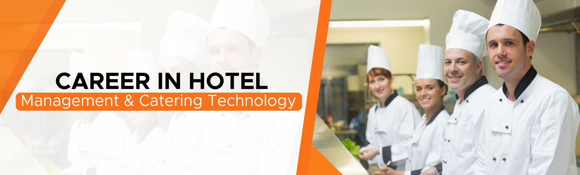 Career in Hotel Management & Catering Technology
