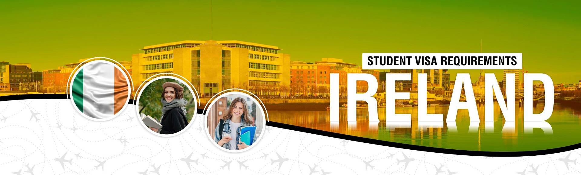 Ireland Student Visa Requirements (2020)