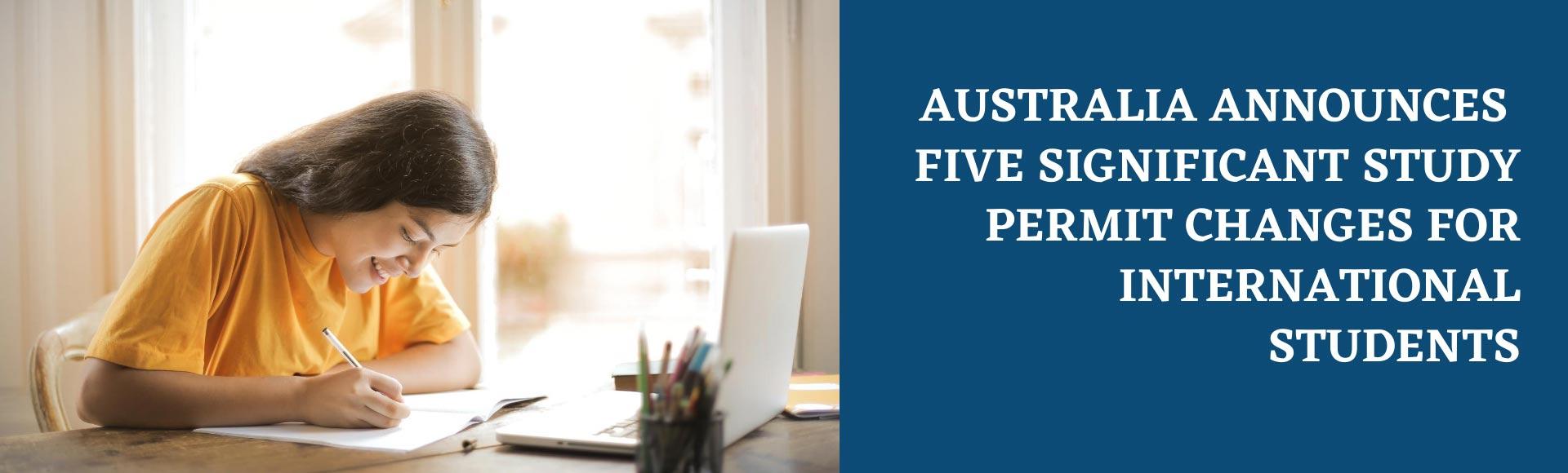 Australia announces five significant study permit changes for International students
