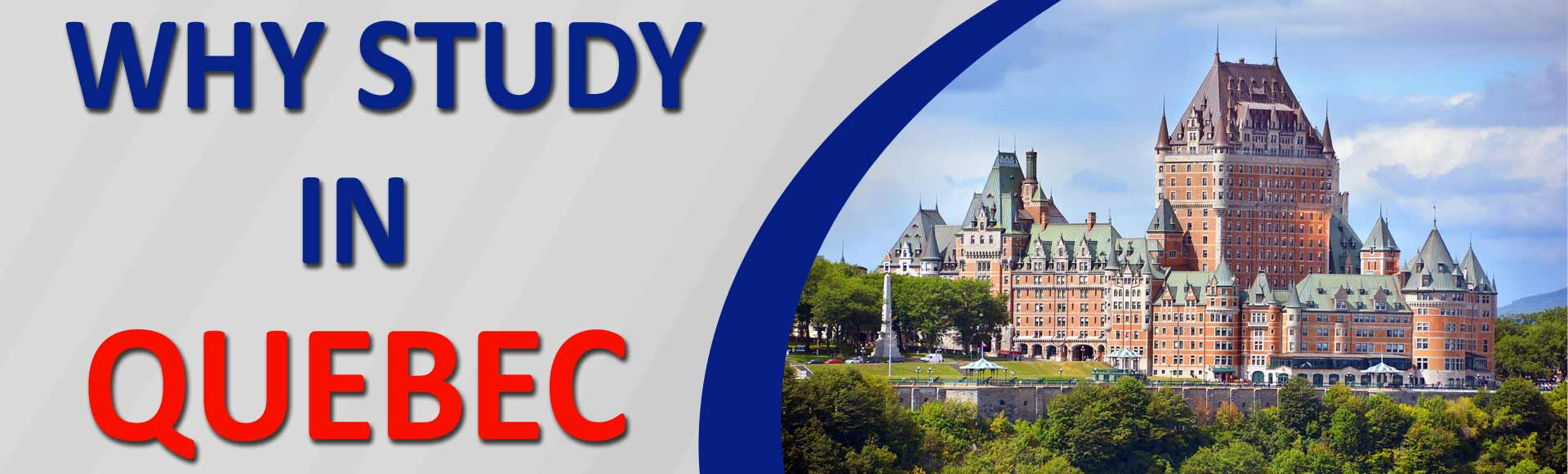 Top Reasons Why Study in Quebec