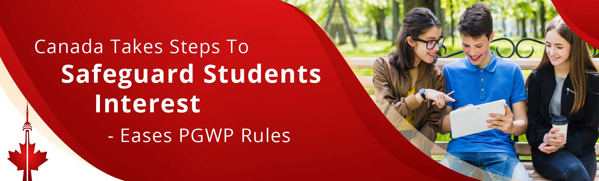 Canada takes steps to safeguard students' interest - eases PGWP rules