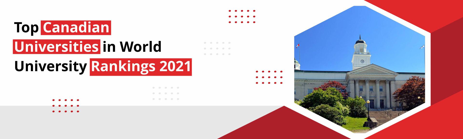 Top Canadian universities in World University Ranking 2021